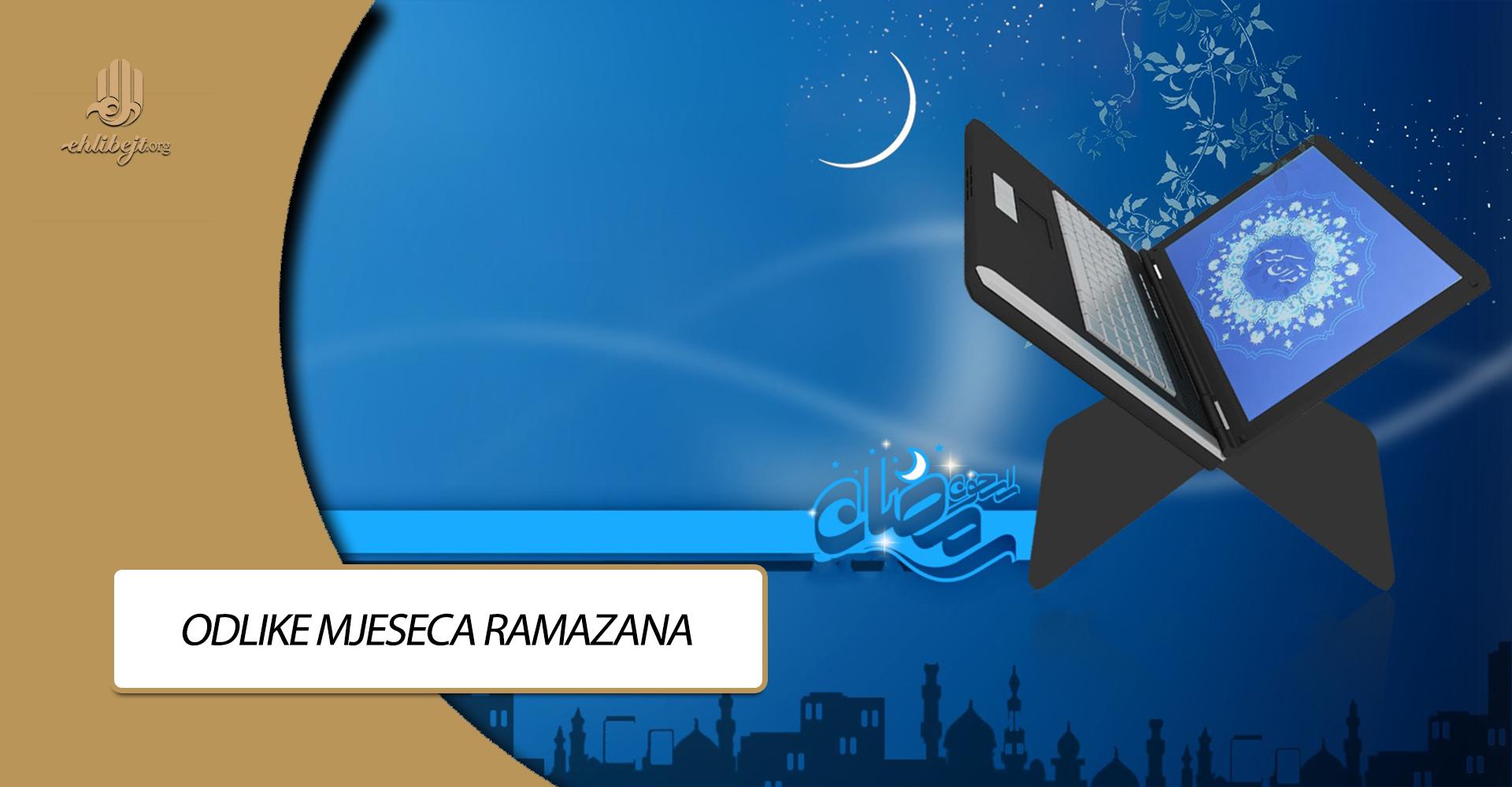 Odlike mjeseca ramazana