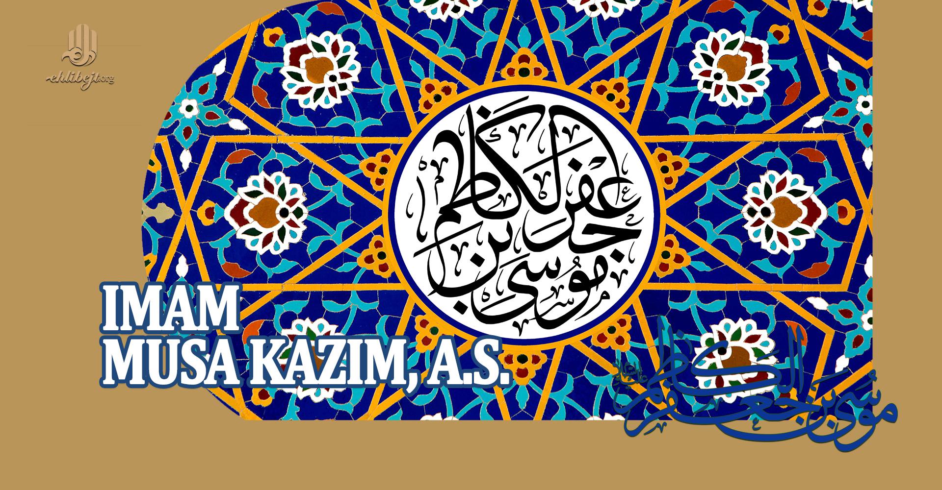 Imam Musa Kazim, a.s.