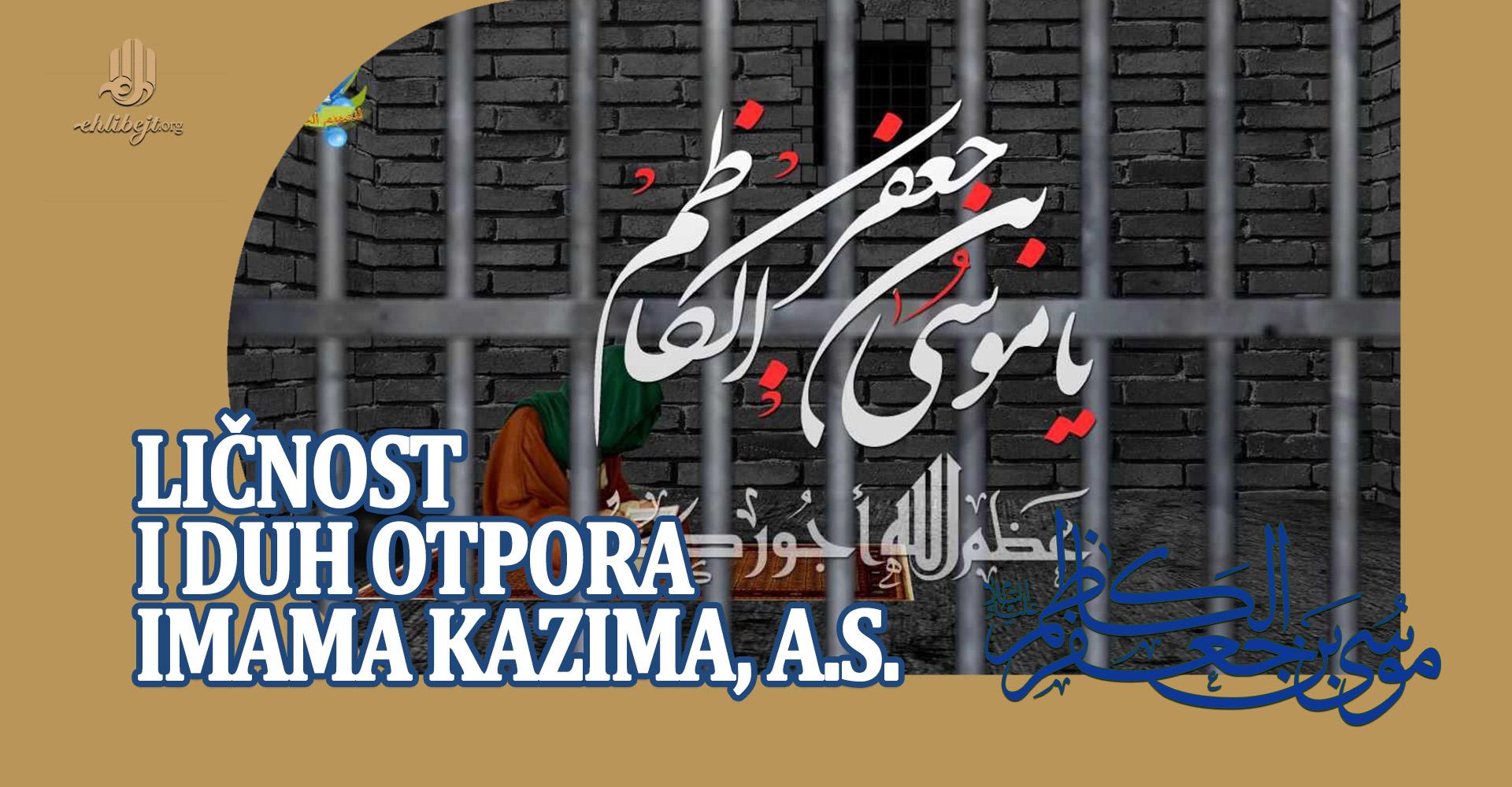 Ličnost i duh otpora Imama Kazima, a.s., naspram Haruna Rešida