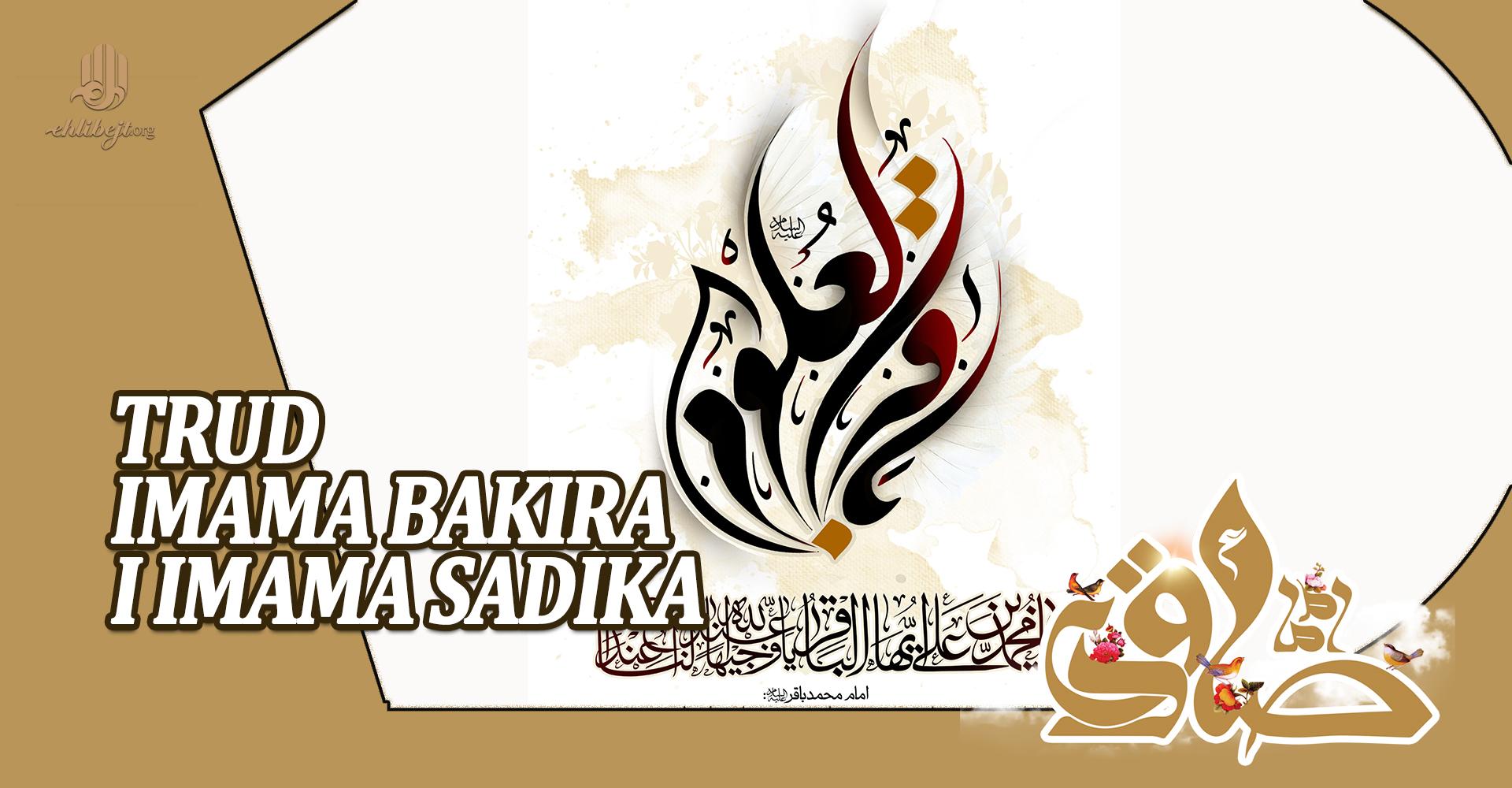 Trud Imama Bakira i Imama Sadika, a.s.