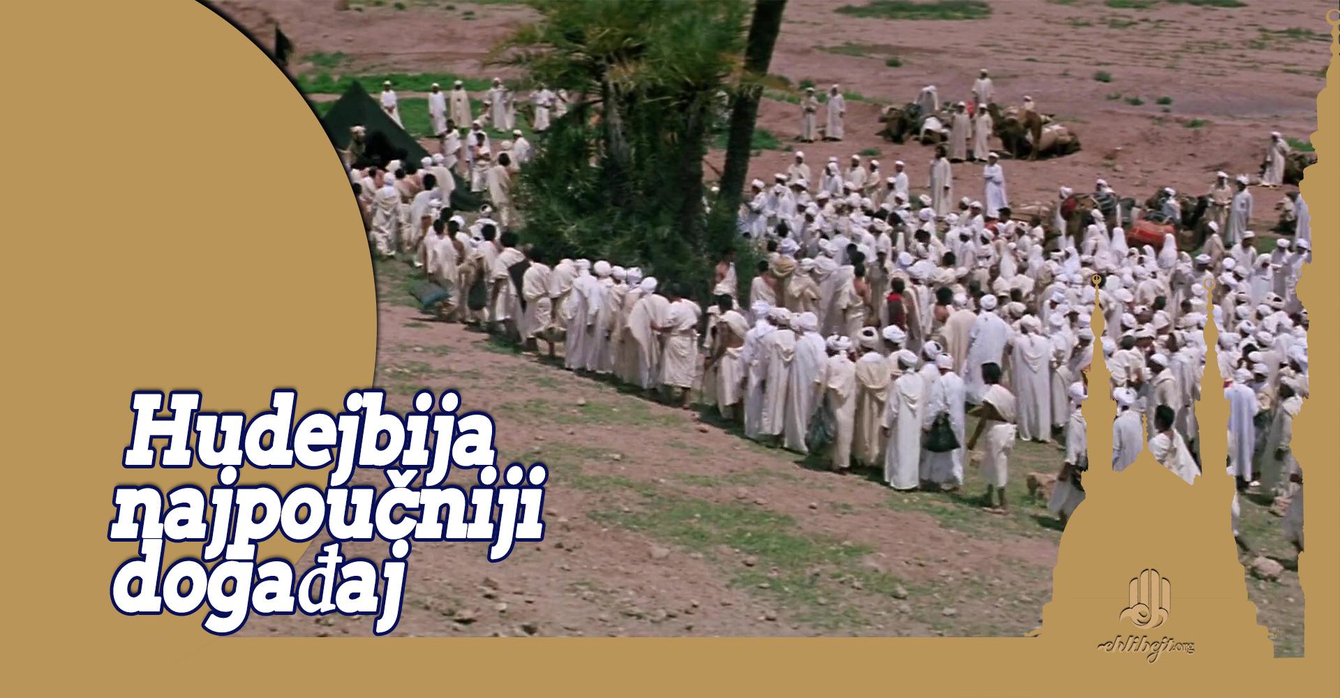 Mirovni sporazum na Hudejbiji najpoučniji događaj u historiji islama