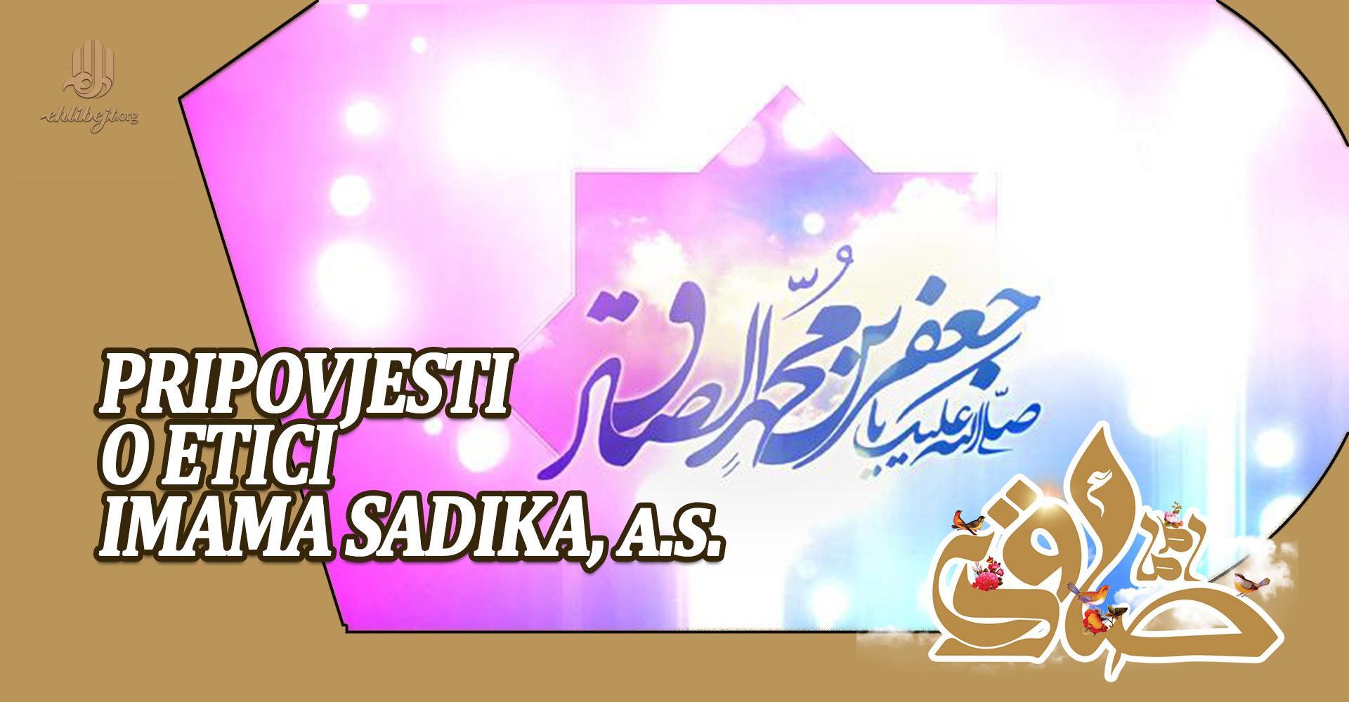 Pripovjesti o etici i ponašanju Imama Sadika, a.s.