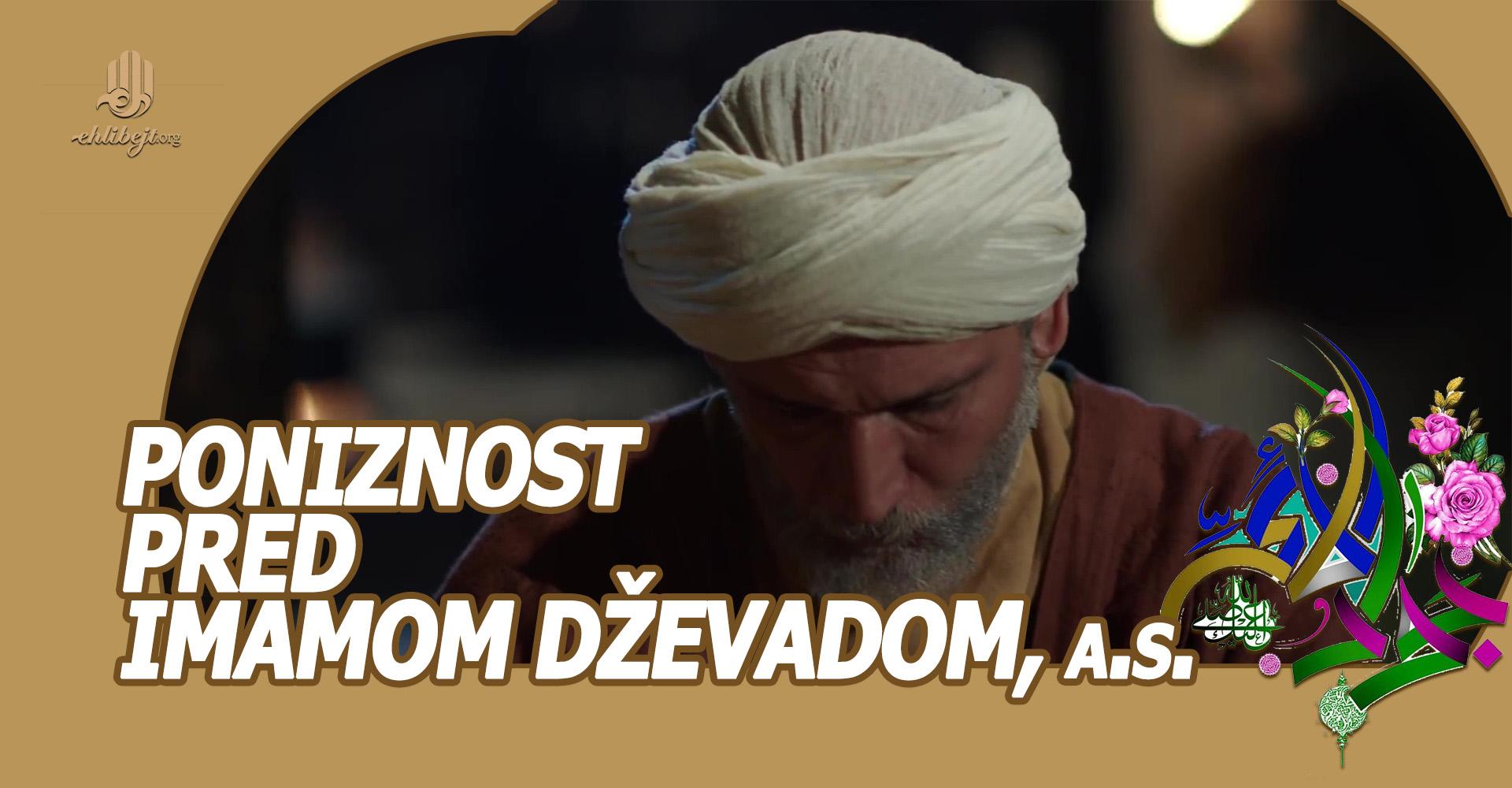 Poniznost pred Imamom Dževadom, a.s.