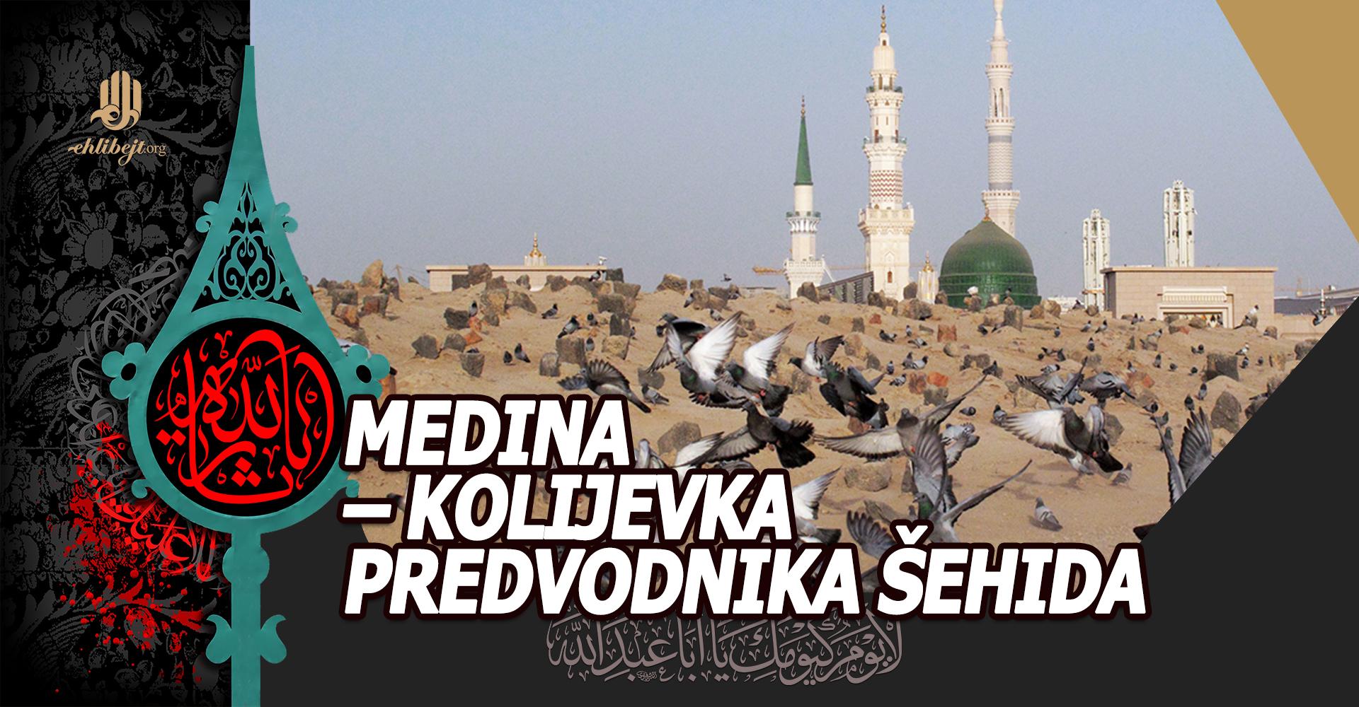 Medina – kolijevka predvodnika šehida