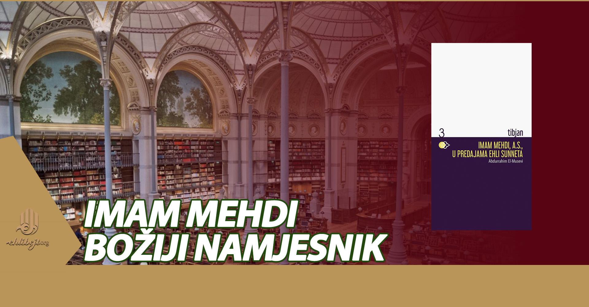 Imam Mehdi, a.s., u predajama ehli sunneta (VII)