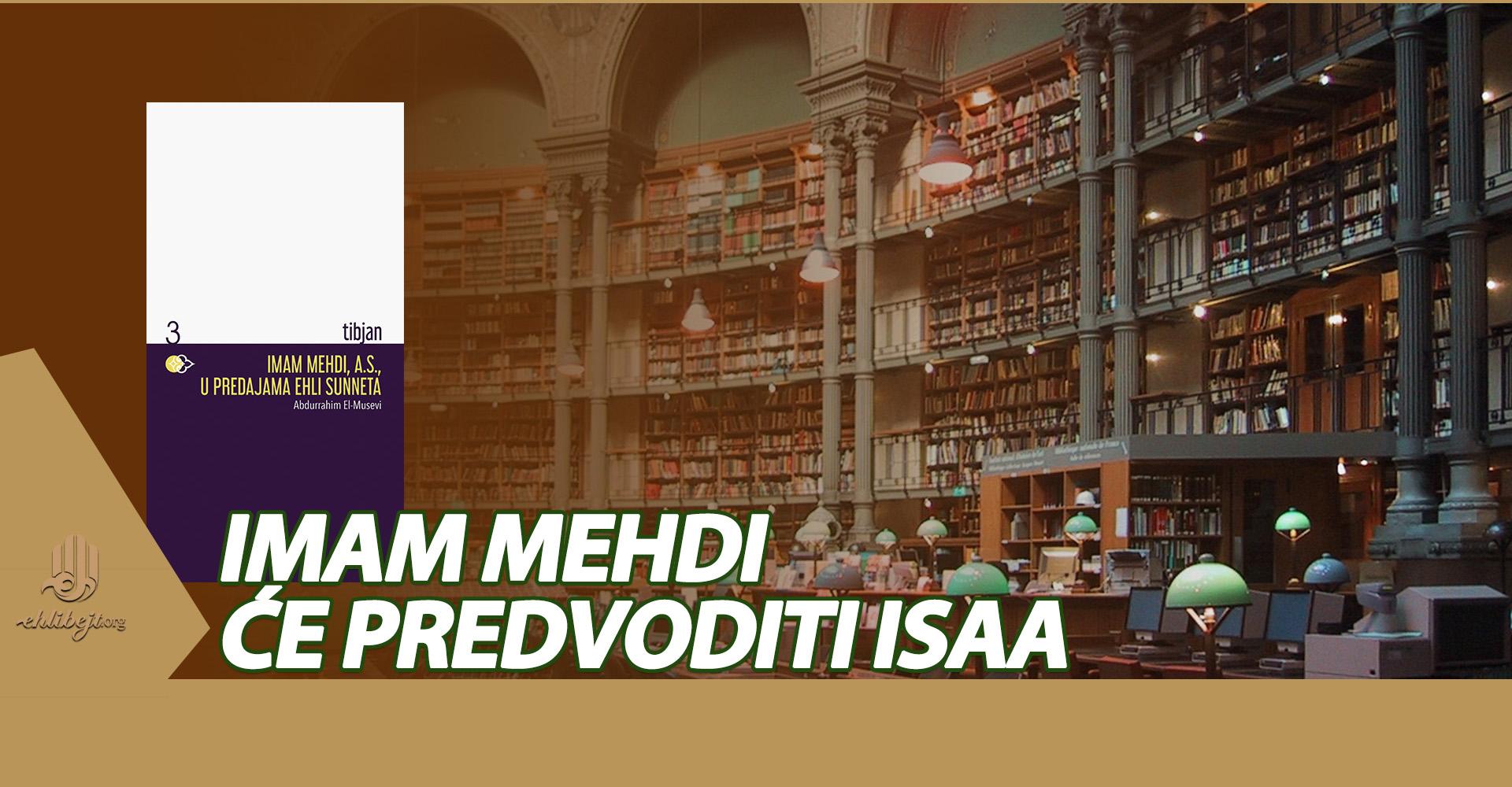 Imam Mehdi, a.s., u predajama ehli sunneta (VIII)