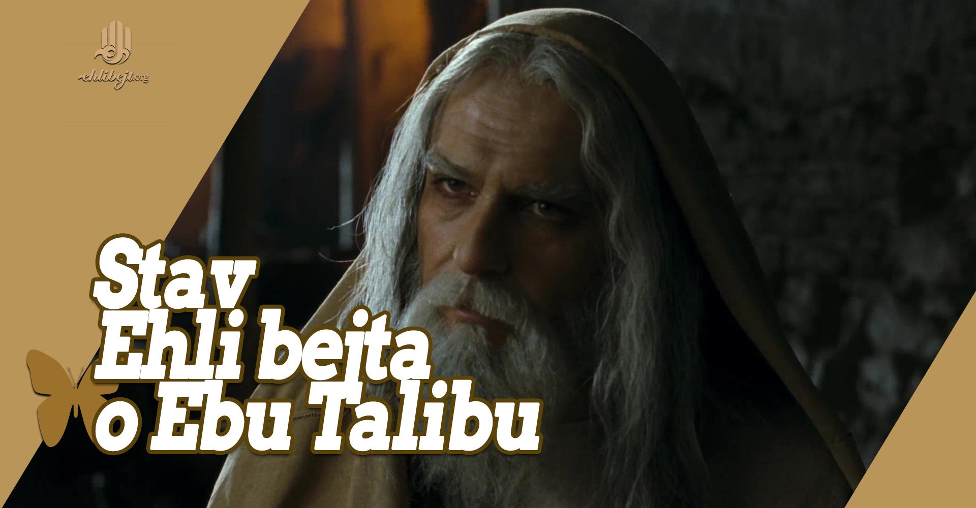 Stav Imama Ehli bejta, a.s., o Ebu Talibu