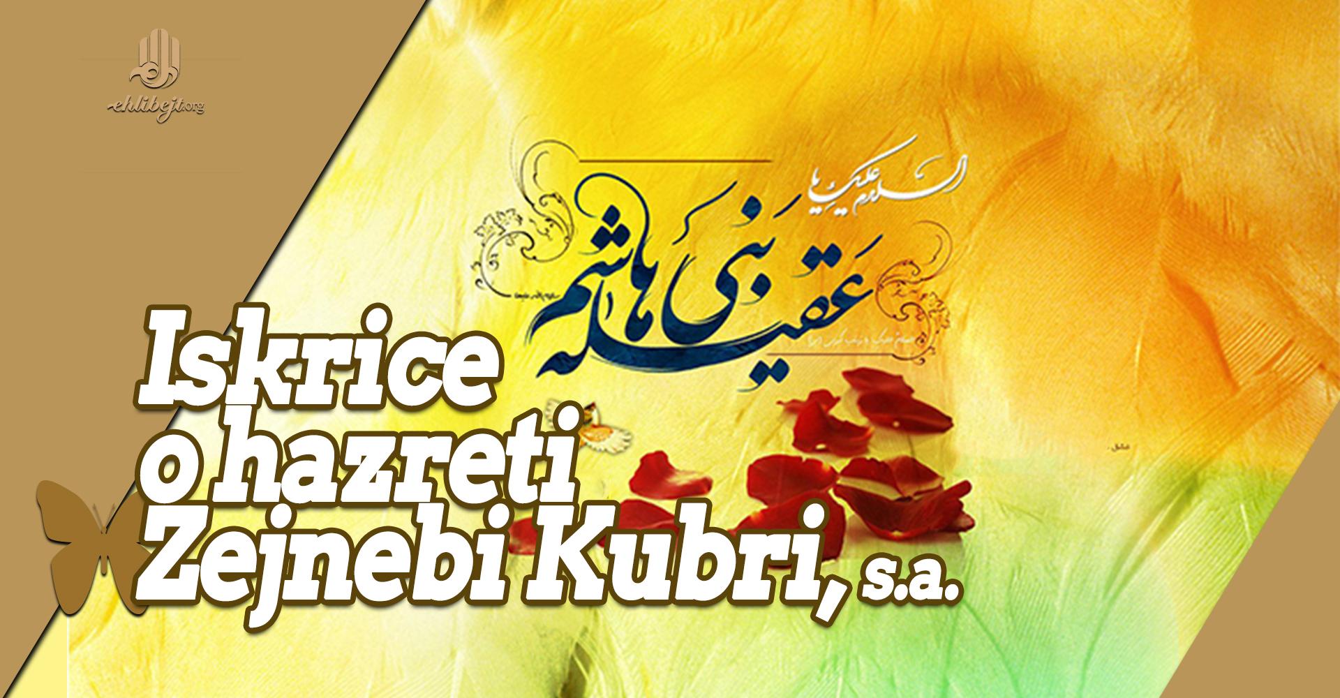 Iskrice o hazreti Zejnebi Kubri, s.a.