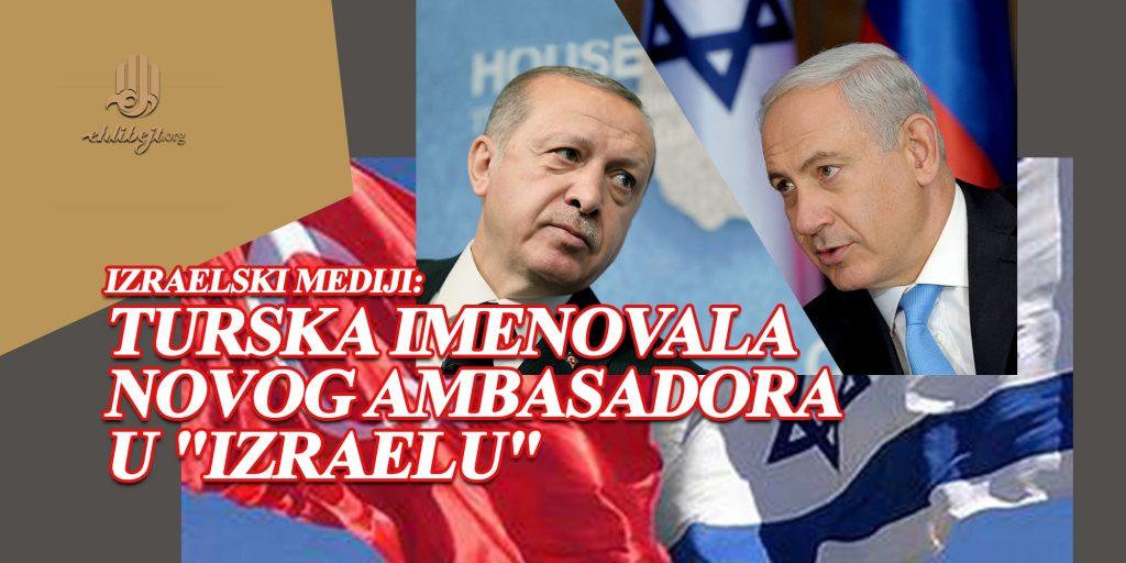 """Izraelski mediji: Turska imenovala novog ambasadora u """"Izraelu"""""""