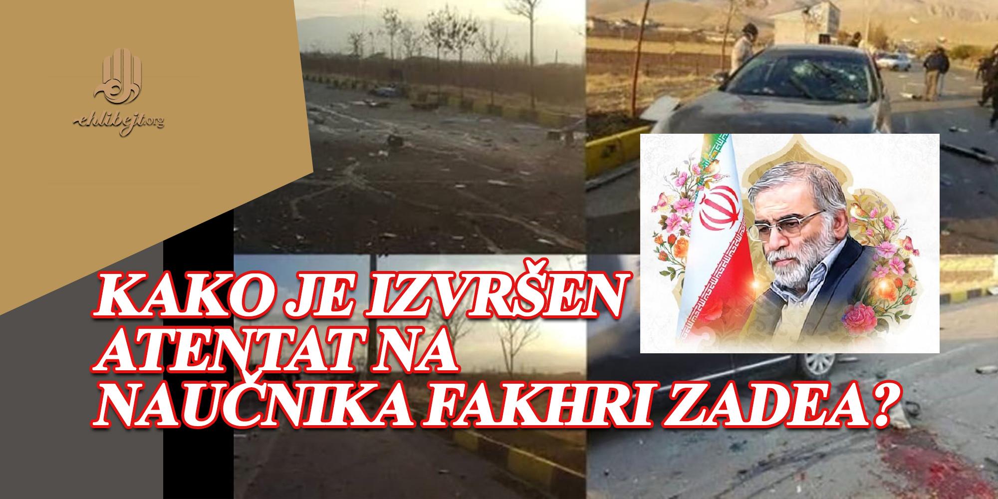 Kako je izvršen atentat na naučnika Fakhri Zadea?