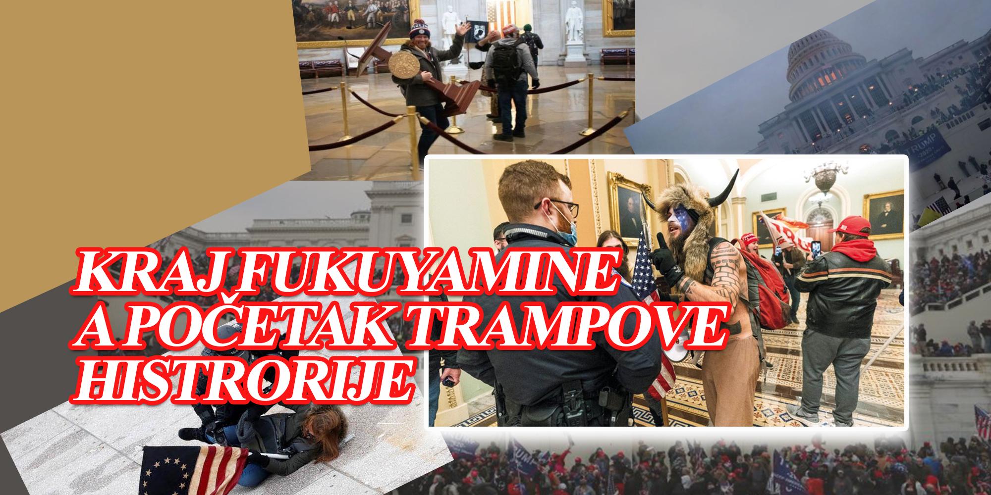 Kraj Fukuyamine a početak Trampove histrorije