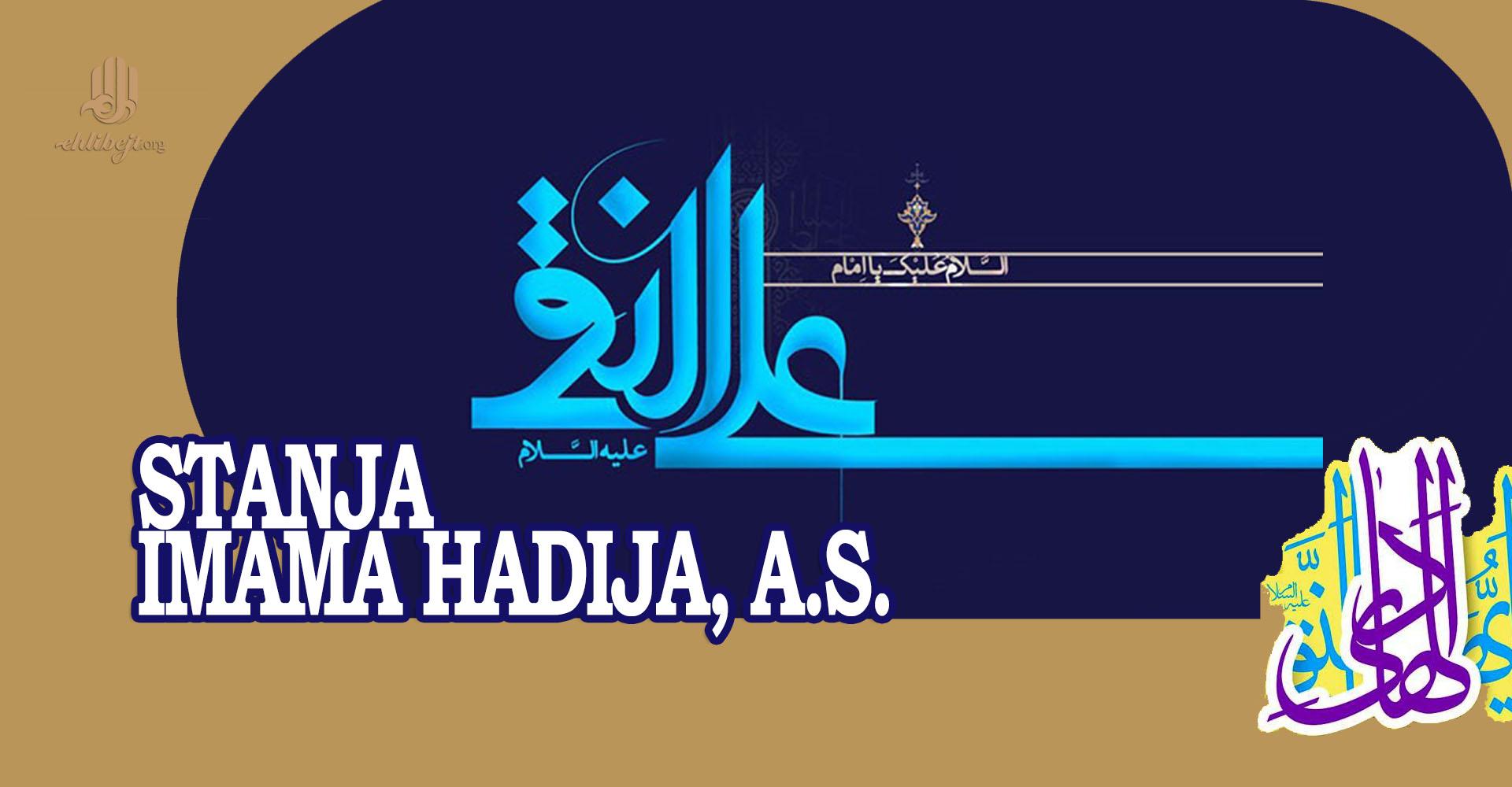 Stanja Imama Hadija, a.s.