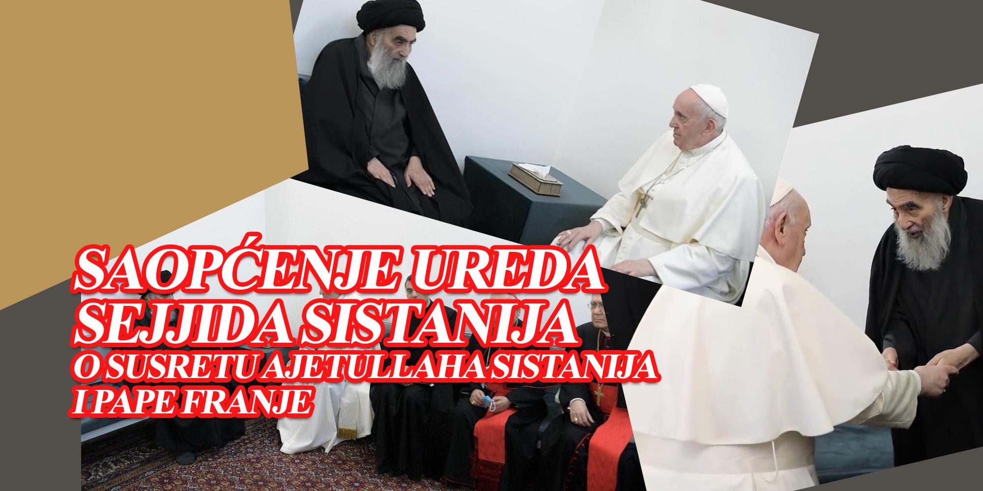 Saopćenje ureda sejjida Sistanija o susretu ajetullaha Sistanija i pape Franje
