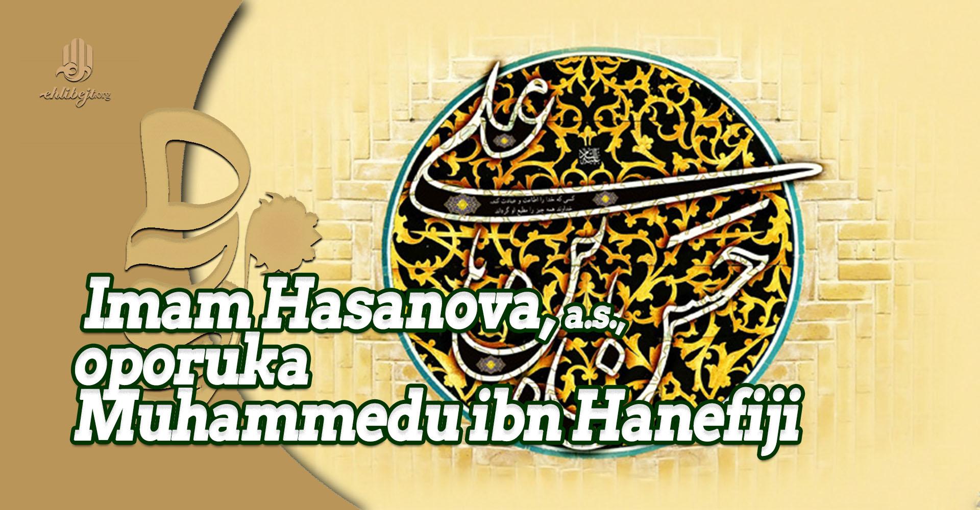 Imam Hasanova, a.s., oporuka Muhammedu ibn Hanefiji